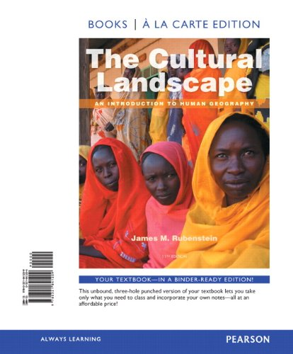 9780321841209: The Cultural Landscape: An Introduction to Human Geography, Books a la Carte Edition (11th Edition)