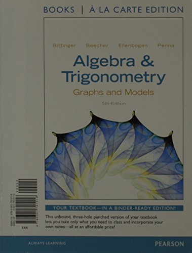 9780321844460: Algebra and Trigonometry: Graphs and Models, Books a la Carte Edition Plus NEW MyMathLab -- Access Card Package (5th Edition)