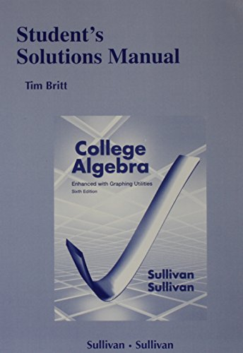 9780321845061: Student's Solutions Manual (standalone) for College Algebra Enhanced with Graphing Utilities