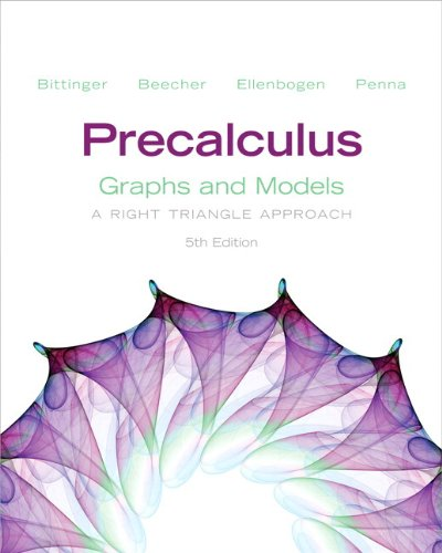 9780321845382: Precalculus: Graphs and Models plus Graphing Calculator Manual Plus NEW MyMathLab with Pearson eText - Access Card Package (5th Edition) (Bittinger Precalculus Series)