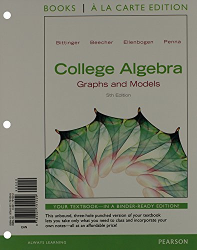 9780321845405: College Algebra: Graphs and Models, Books a la Carte Edition plus Graphing Calculator Manual Plus NEW MyMathLab with Pearson eText -- Access Card Package (5th Edition)