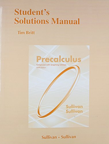 9780321845535: Student Solutions Manual (standalone) for Precalculus Enhanced with Graphing Utilites
