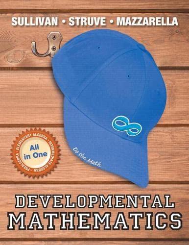 Developmental Mathematics: Sullivan III, Michael; Struve, Katherine R.; Mazzarella, Janet