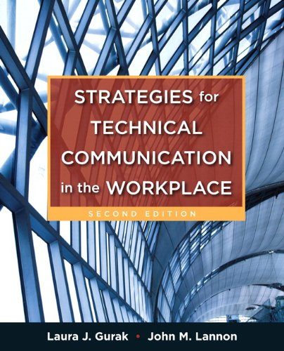Strategies for Technical Communication in the Workplace: Gurak, Laura J.;