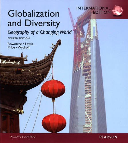 9780321851406: Globalization and Diversity: Geography of a Changing World