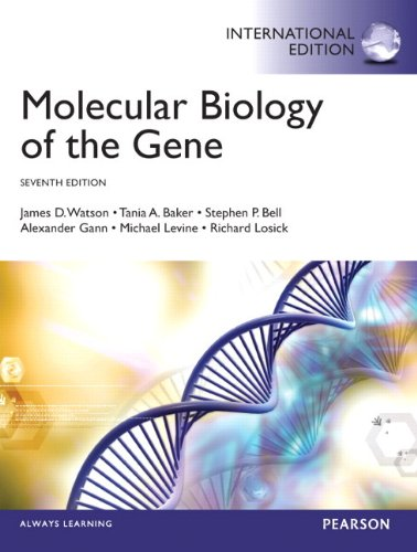 9780321851499: Molecular Biology of the Gene: International Edition