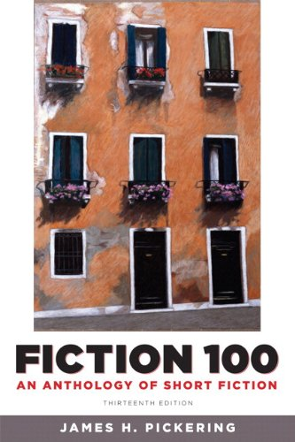 9780321851574: Fiction 100: An Anthology of Short Fiction with NEW MyLiteratureLab -- Access Card Package (13th Edition)