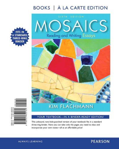 9780321852182: Mosaics: Reading and Writing Essays, Books a la Carte Edition (6th Edition)