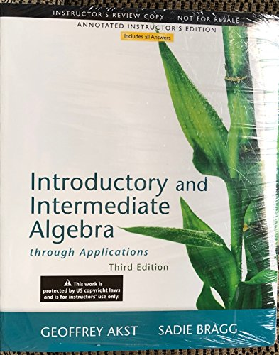 9780321852908: Introductory and Intermediate Algebra through Applications:ANNOTATED INSTRUCTOR'S EDITION
