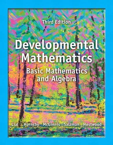 9780321854469: Developmental Mathematics: Basic Mathematics and Algebra (3rd Edition)