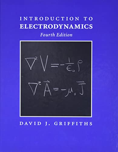 9780321856562: Introduction to Electrodynamics (4th Edition)