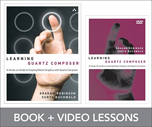 9780321857583: Learning Quartz Composer: A Hands-On Guide to Creating Motion Graphics with Quartz Composer