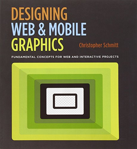 9780321858542: Designing Web and Mobile Graphics: Fundamental concepts for web and interactive projects (Voices That Matter)