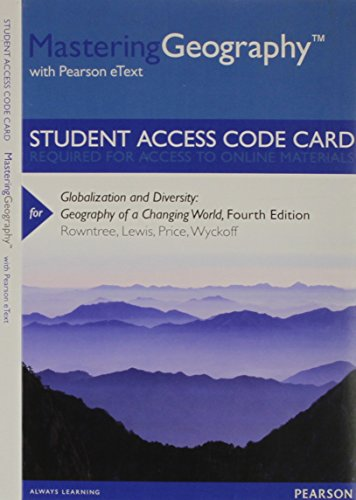 9780321860620: MasteringGeography with Pearson eText -- Standalone Access Card -- for Globalization and Diversity: Geography of a Changing World (4th Edition)
