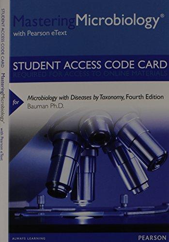 MasteringMicrobiology with Pearson eText -- Standalone Access: Bauman Ph.D., Robert
