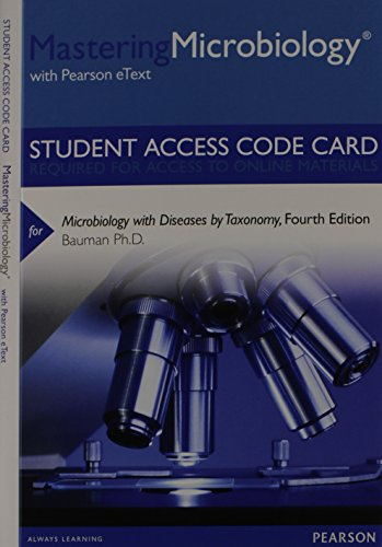9780321861801: MasteringMicrobiology with Pearson eText -- Standalone Access Card -- for Microbiology with Diseases by Taxonomy (4th Edition)