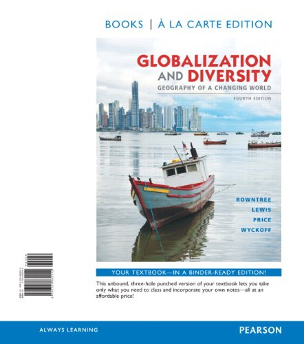 9780321862242: Globalization and Diversity: Geography of a Changing World, Books a la Carte Edition (4th Edition)