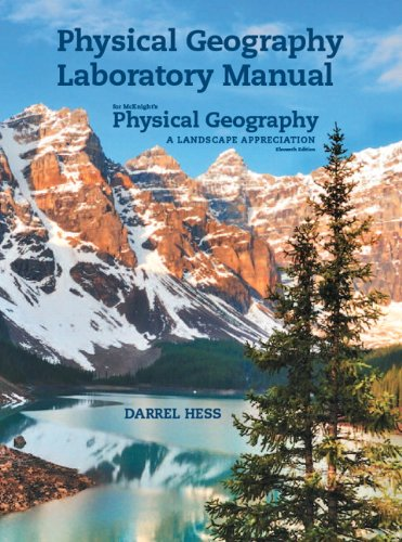 9780321863966: Physical Geography Laboratory Manual for McKnight's Physical Geography: A Landscape Appreciation (11th Edition)