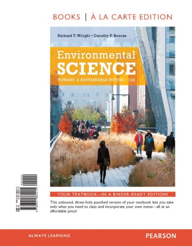 Environmental Science: Toward a Sustainable Future, Books: Richard T. Wright,