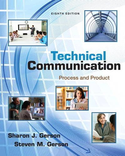 Technical Communication: Process and Product (8th Edition): Gerson, Sharon; Gerson,