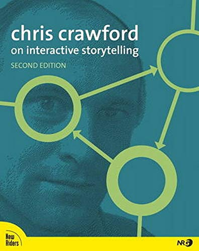 9780321864970: Chris Crawford on Interactive Storytelling