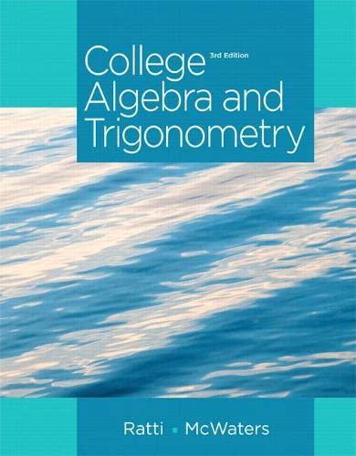 9780321867513: College Algebra and Trigonometry (3rd Edition)