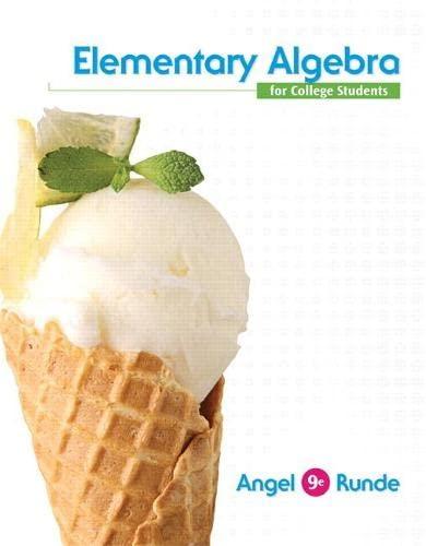 Elementary Algebra For College Students (9th Edition): Angel, Allen R.; Runde, Dennis C.; Gilligan,...