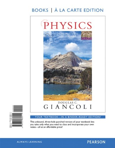 Physics: Principles with Applications, Books a la Carte Edition (7th Edition): Douglas C. Giancoli