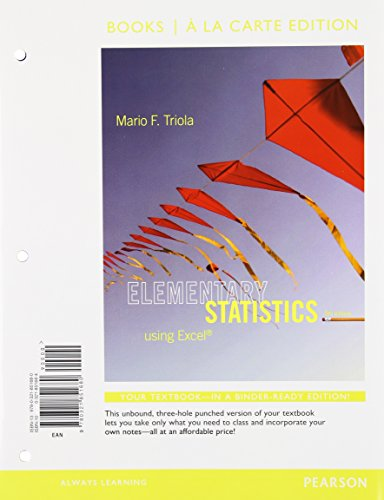 Elementary Statistics Using Excel, Books a la Carte Edition Plus NEW MyStatLab with Pearson eText -...