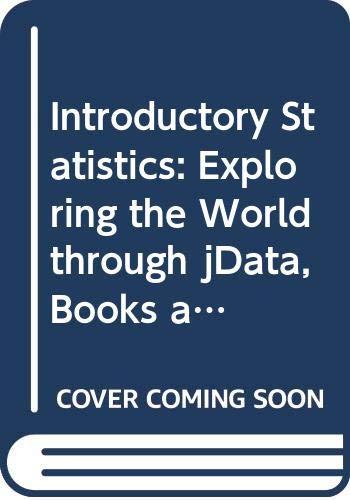 9780321869524: Introductory Statistics: Exploring the World through jData, Books a la Carte Edition Plus MyStatLab -- access Card Package