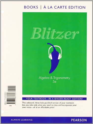 Algebra and Trigonometry, Books a la Carte: Robert F. Blitzer