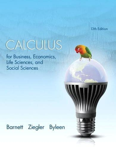 Calculus for Business, Economics, Life Sciences, and: Barnett, Raymond A.;