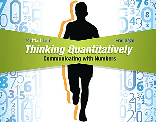 9780321869845: Thinking Quantitatively: Communicating with Numbers MML Access Code Card