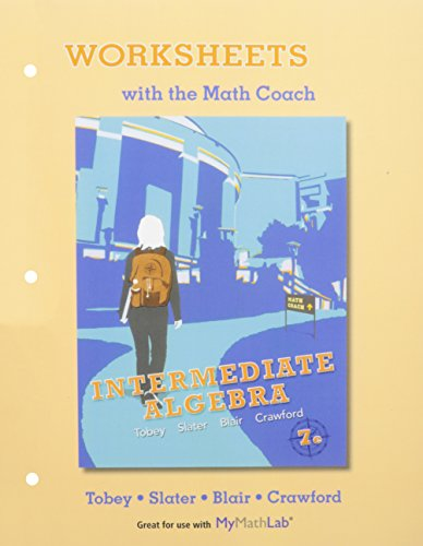 9780321870100: NEW MyMathLab with Pearson eText for Intermediate Algebra plus Worksheets with the Math Coach -- Access Card Package (7th Edition)