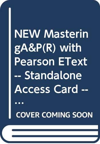 NEW MasteringA&P(R) with Pearson EText -- Standalone Access Card -- for Visual Essentials of Anatomy & Physiology (0321870840) by Martini, Frederic H.; Ober, William C.; Bartholomew, Edwin F.; Nath, Judi L.