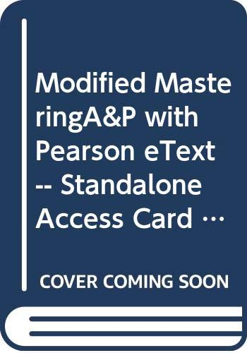 9780321870919: Modified MasteringA&P with Pearson eText -- Standalone Access Card -- for Essentials of Anatomy & Physiology (6th Edition)