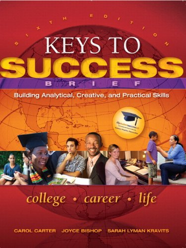9780321871145: Keys to Success: Building Analytical, Creative and Practical Skills, Brief Edition Plus NEW MyStudentSuccessLab 2012 Update -- Access Card Package (6th Edition) (Keys Franchise)
