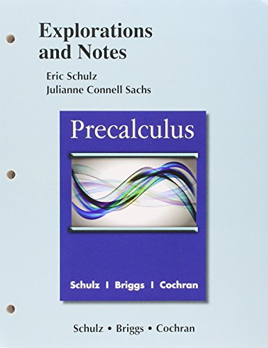 9780321871473: Precalculus eText with MyMathLab and Explorations and Notes -- Access Card Package (Schulz, Sachs & Briggs, Precalculus eText with MyLab Math and Explorations & Notes, 2nd Edition)