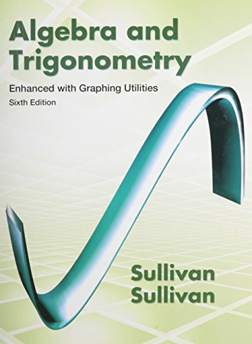 9780321871688: Algebra and Trigonometry Enhanced with Graphing Utilities, MyMathLab, and Student Solutions Manual
