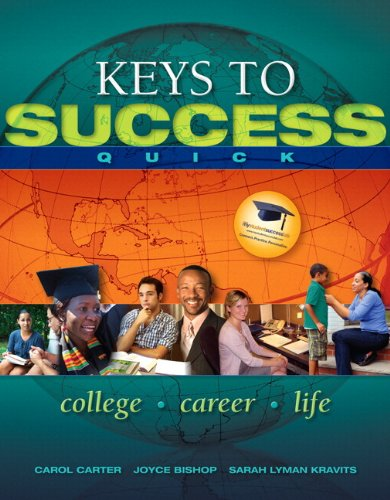 9780321872173: Keys to Success Quick with Student Access Code: College, Career, Life