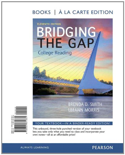 9780321872470: Bridging the Gap, Books a la Carte Plus NEW MyReadingLab with eText -- Access Card Package (11th Edition)