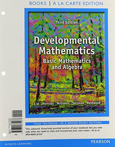 9780321872487: Developmental Mathematics: Basic Mathematics and Algebra, a la Carte Edition (3rd Edition) (Books a la Carte)