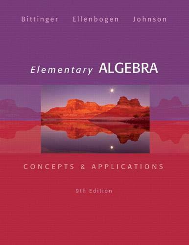 Elementary Algebra: Concepts & Applications (9th Edition): Bittinger, Marvin L.; Ellenbogen, ...
