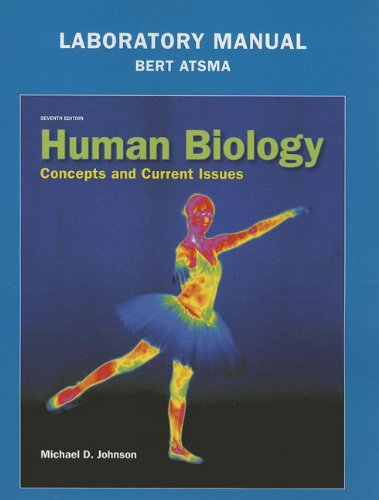 9780321874825: Laboratory Manual for Human Biology: Concepts and Current Issues (7th Edition)
