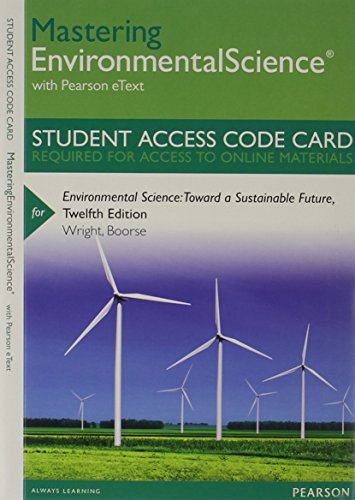 9780321875167: MasteringEnvironmentalScience with Pearson eText -- Standalone Access Card -- for Environmental Science: Toward a Sustainable Future (12th Edition)