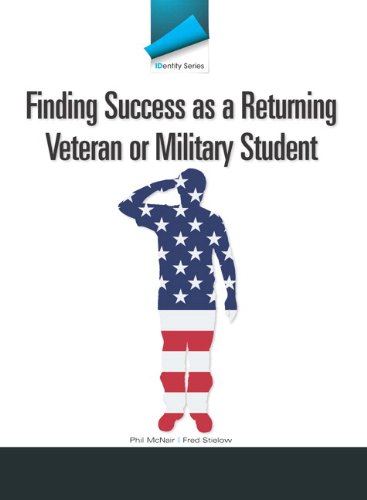 9780321875396: IDentity Series: Finding Success as a Returning Veteran or Military Student Plus NEW MyStudentSuccessLab 2012 Update -- Access Card Package