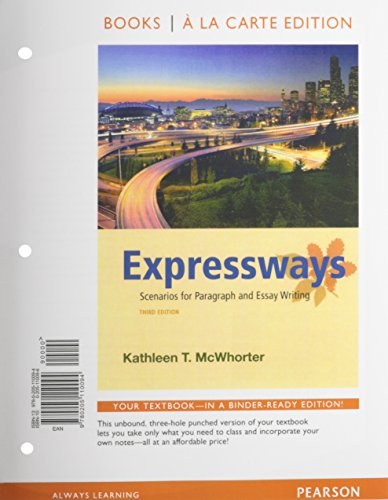 Expressways: Scenarios for Paragraph and Essay Writing, Books a la Carte Plus MyWritingLab with ...