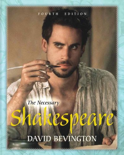 9780321880949: The Necessary Shakespeare (4th Edition)