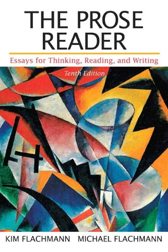 9780321881083: The Prose Reader: Essays for Thinking, Reading, and Writing with NEW MyCompLab -- Access Card Package (10th Edition)
