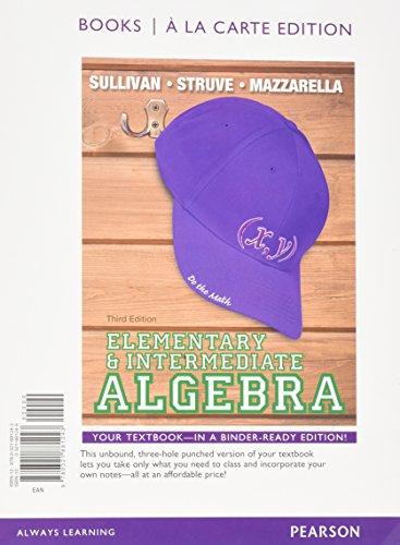 9780321881243: Elementary & Intermediate Algebra, Books a la Carte Edition (3rd Edition)